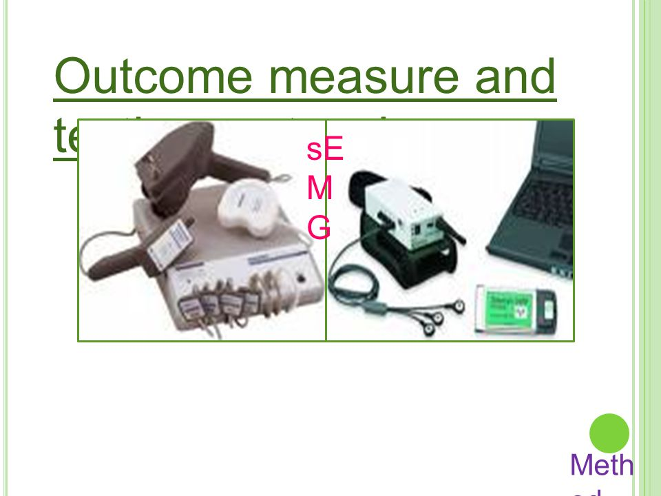 Outcome measure and testing protocol