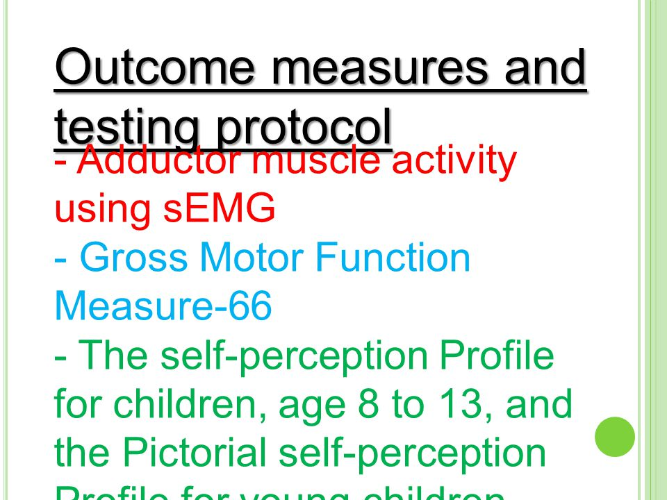 Outcome measures and testing protocol