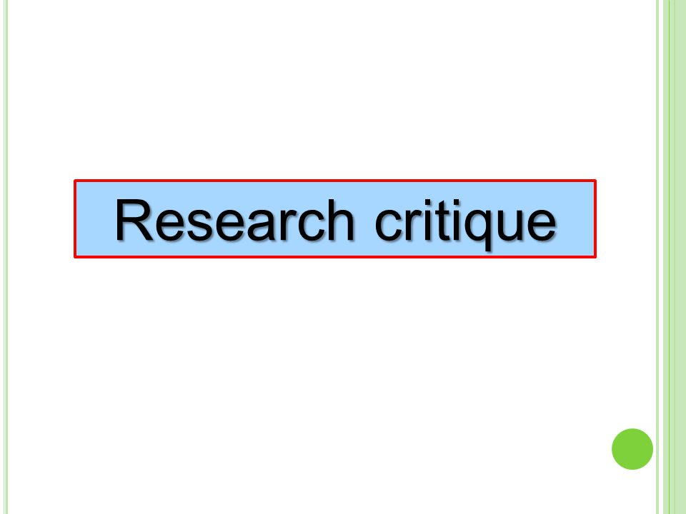 Research critique