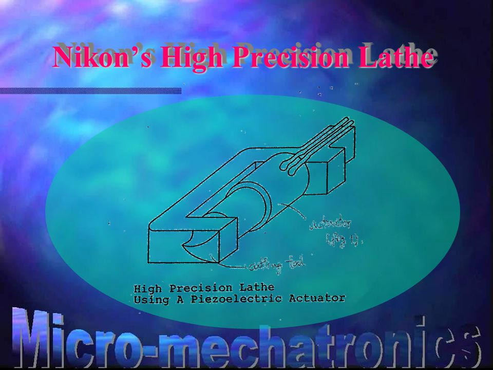 Nikon's High Precision Lathe