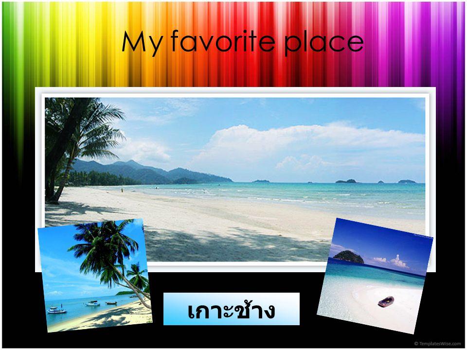 My favorite place เกาะช้าง
