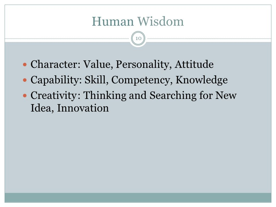 Human Wisdom Character : Value, Personality, Attitude
