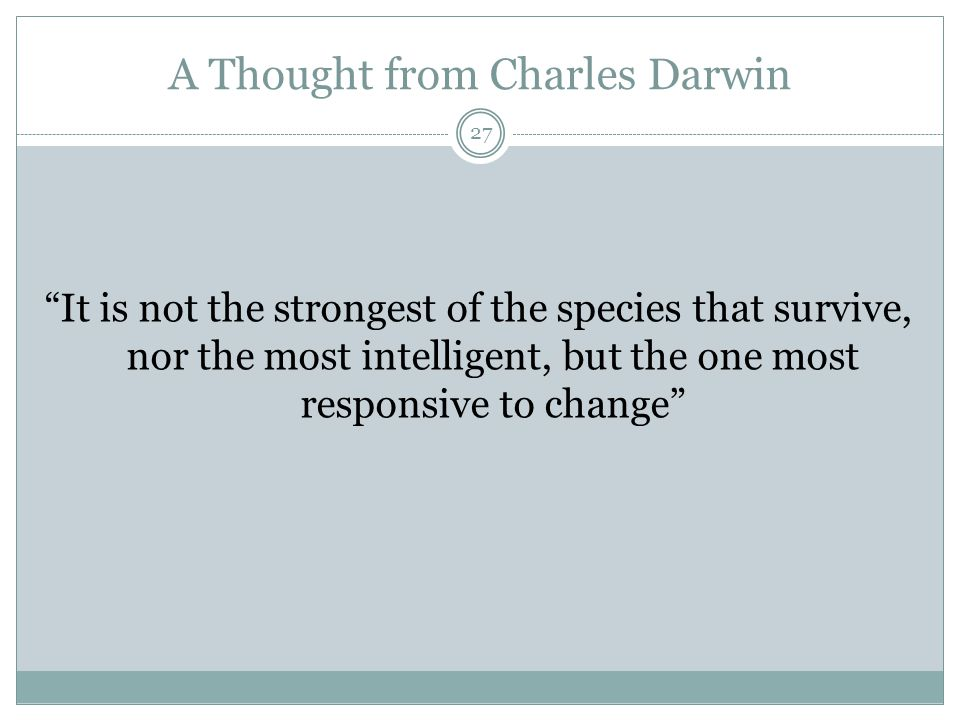 A Thought from Charles Darwin