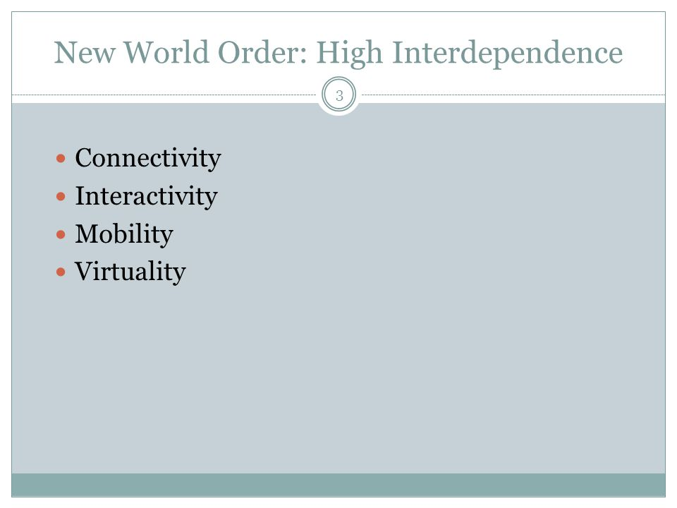 New World Order: High Interdependence