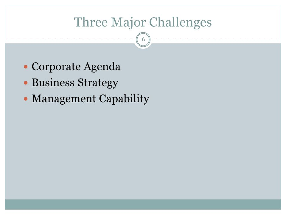 Three Major Challenges