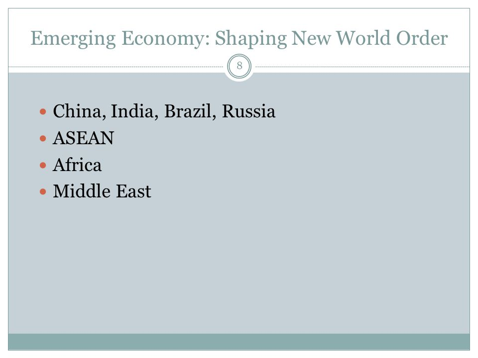 Emerging Economy: Shaping New World Order