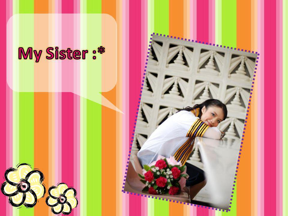 My Sister :*
