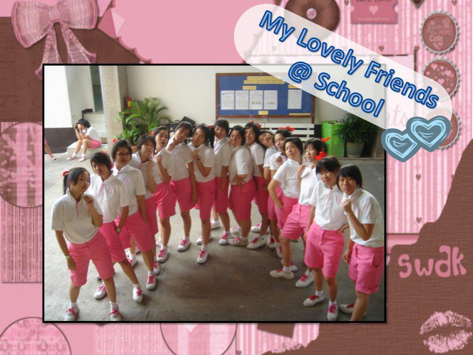 My Lovely Friends @ School