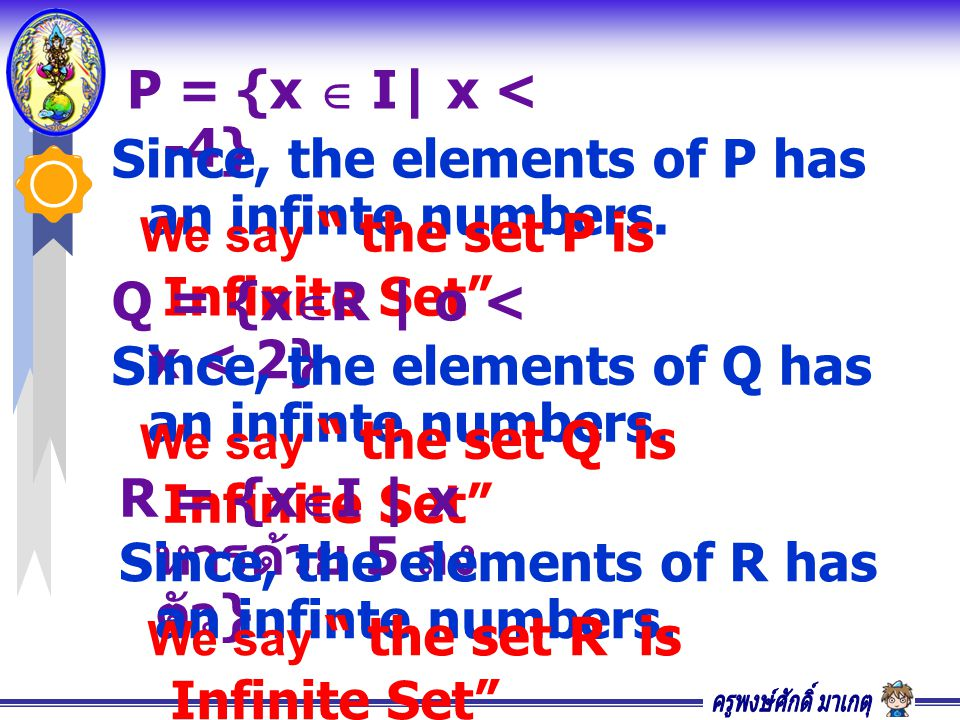 Since, the elements of P has an infinte numbers.