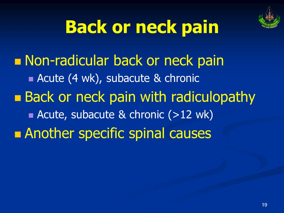 Back or neck pain Non-radicular back or neck pain