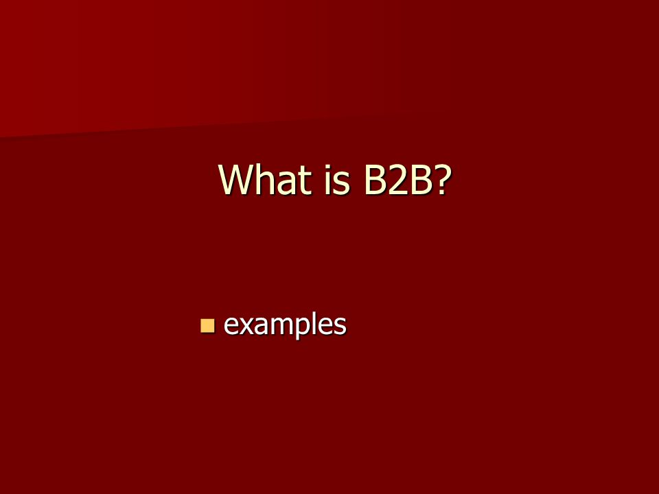 What is B2B examples