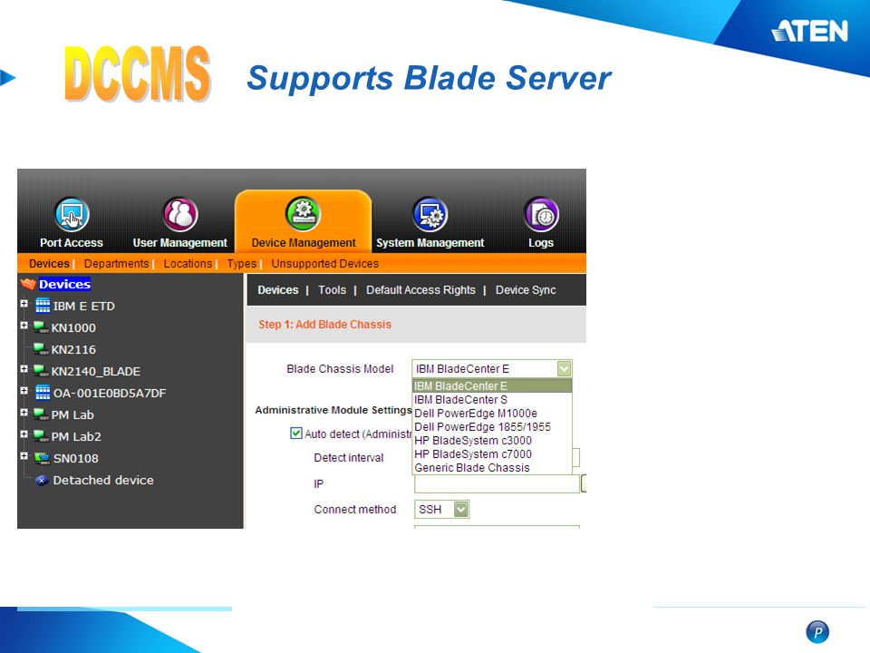DCCMS Supports Blade Server BladeCenter E BladeCenter S …