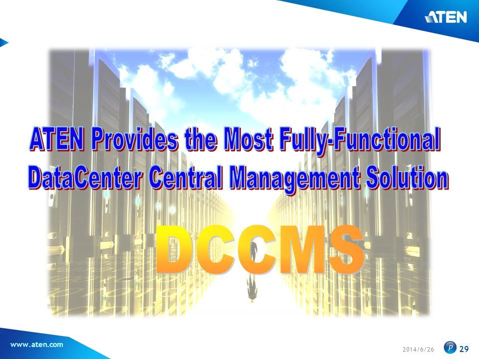 DCCMS ATEN Provides the Most Fully-Functional
