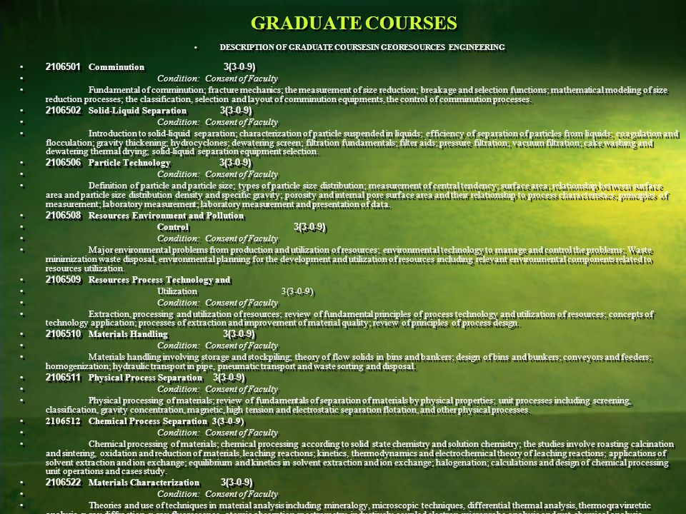DESCRIPTION OF GRADUATE COURSESIN GEORESOURCES ENGINEERING