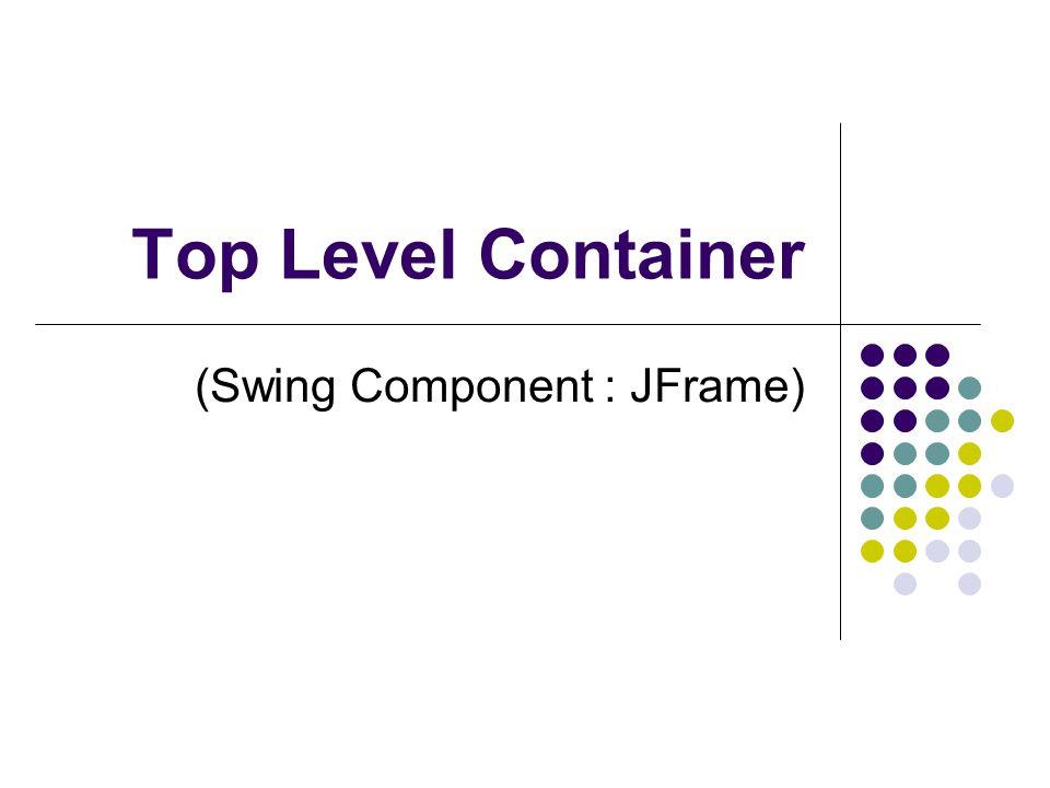 (Swing Component : JFrame)