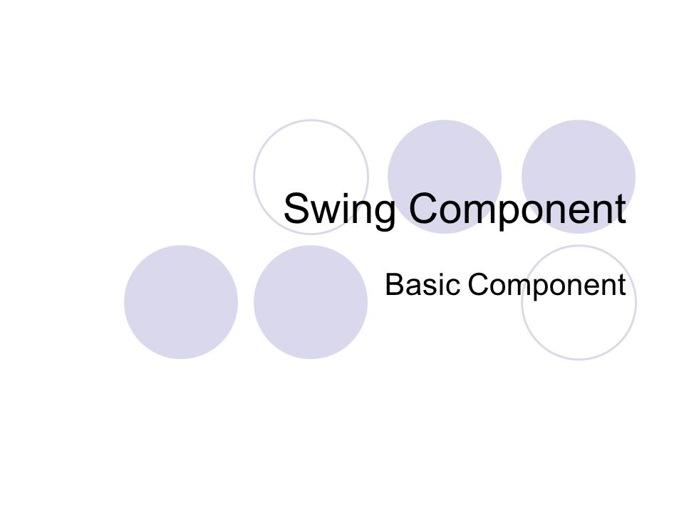 Swing Component Basic Component