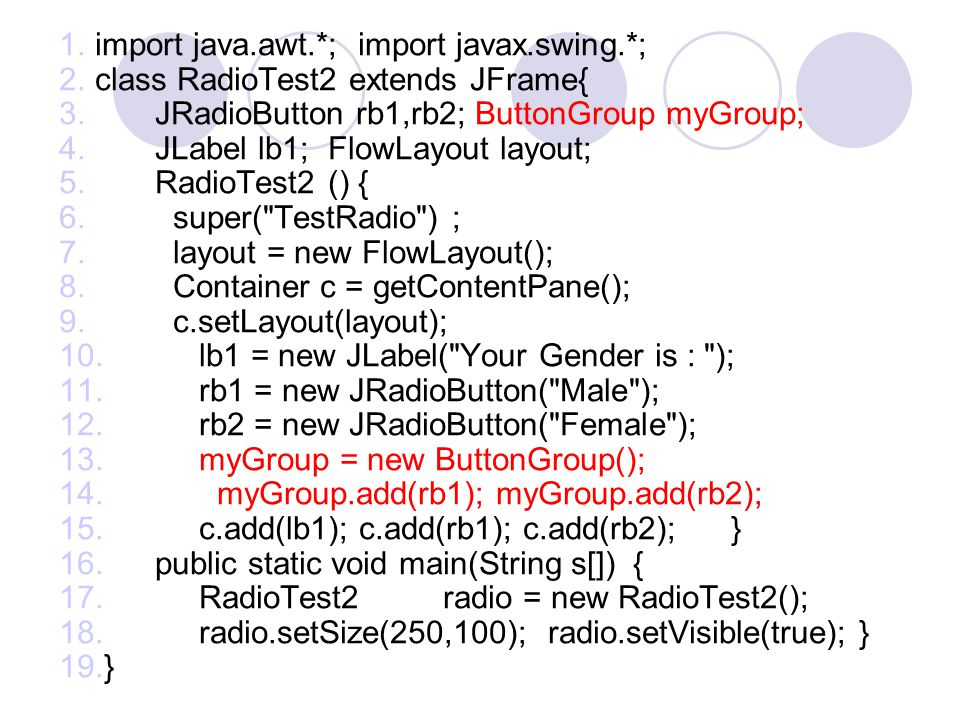 import java.awt.*; import javax.swing.*;