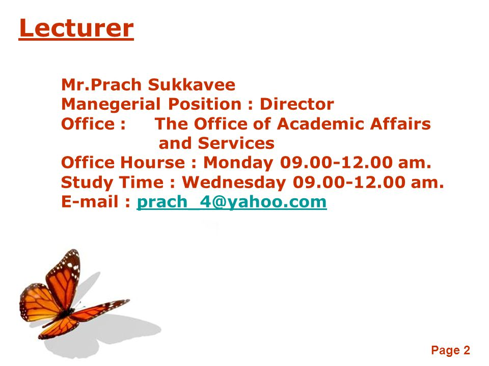 Lecturer Mr.Prach Sukkavee Manegerial Position : Director