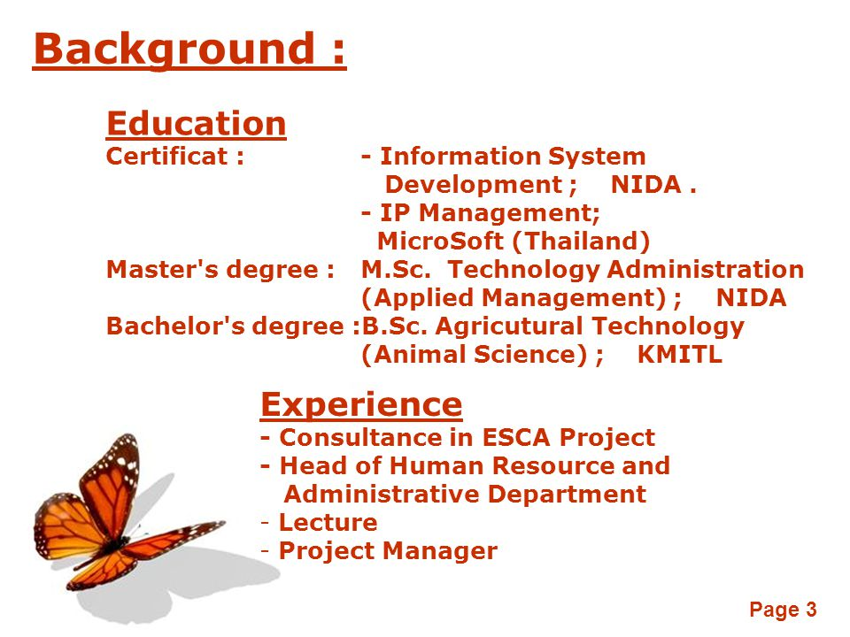 Background : Education Experience Certificat : - Information System