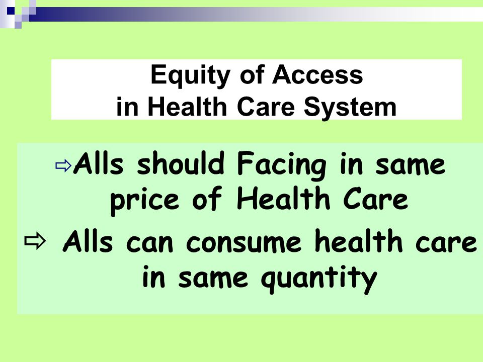 Equity of Access in Health Care System