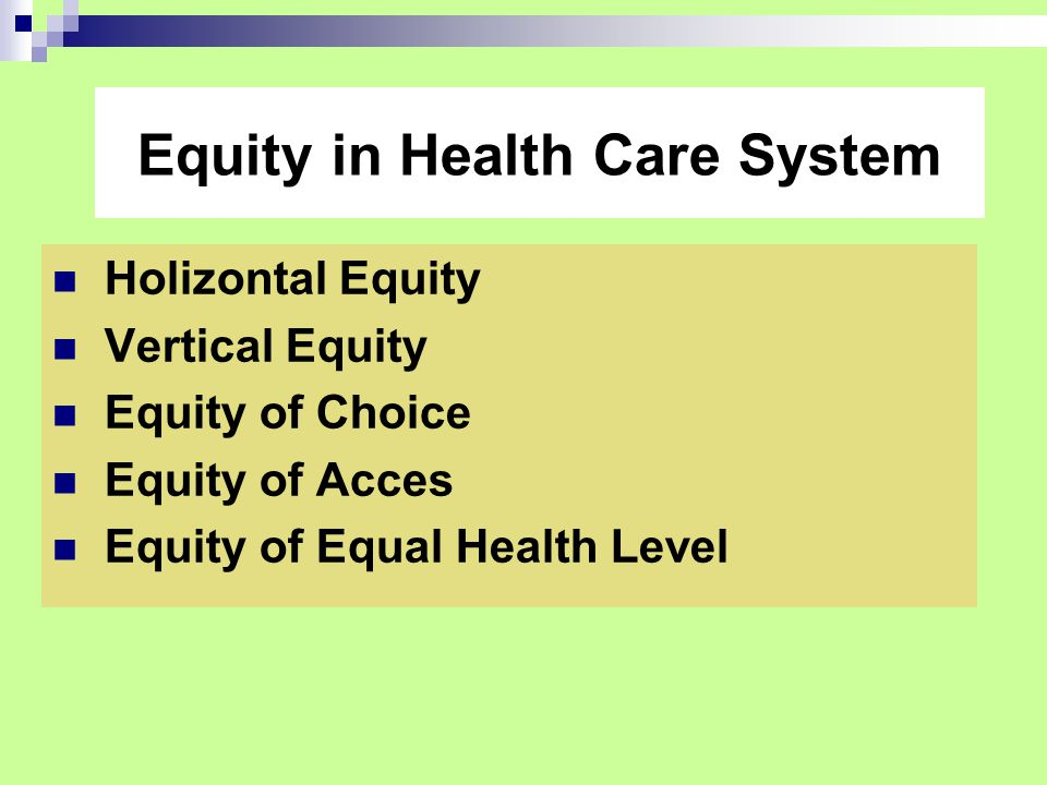 Equity in Health Care System