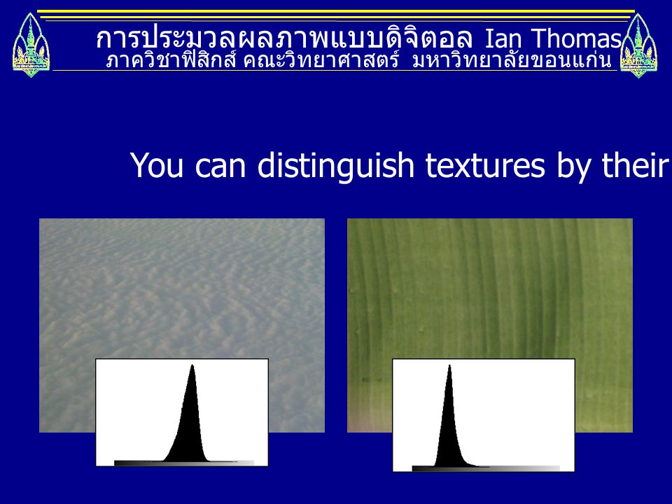 You can distinguish textures by their means
