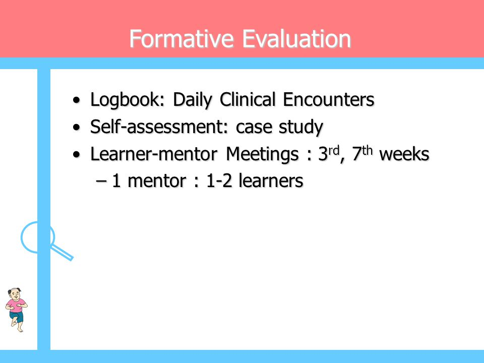 Formative Evaluation Logbook: Daily Clinical Encounters