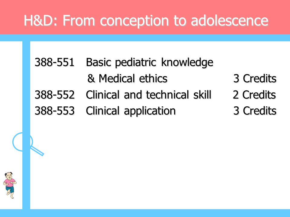H&D: From conception to adolescence