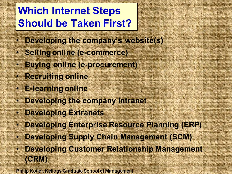 Which Internet Steps Should be Taken First