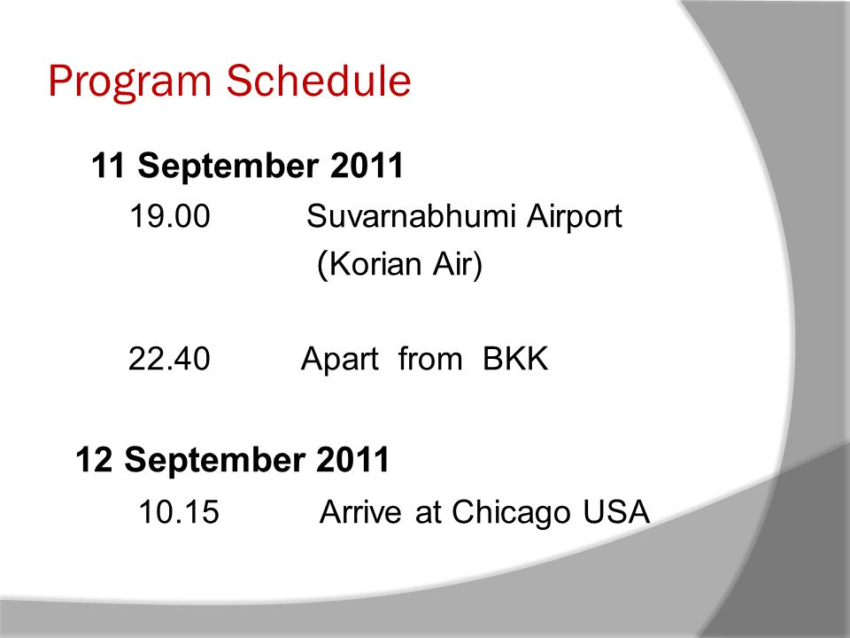 Program Schedule 11 September September 2011