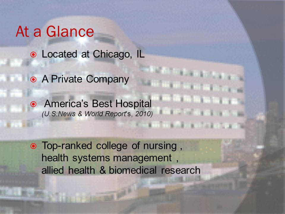 At a Glance Located at Chicago, IL A Private Company