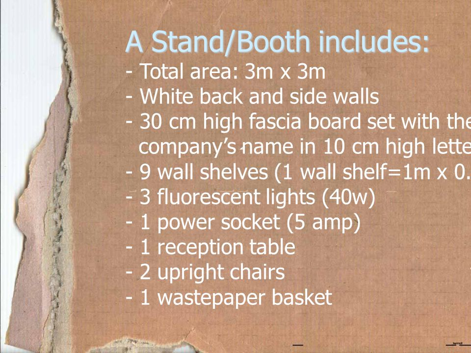 A Stand/Booth includes: