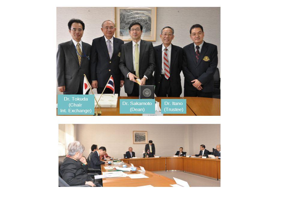 Dr. Tokuda (Chair Int. Exchange) Dr. Sakamoto (Dean) Dr. Itano (Trustee)