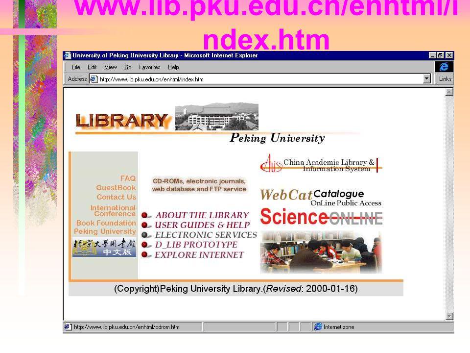 www.lib.pku.edu.cn/enhtml/index.htm