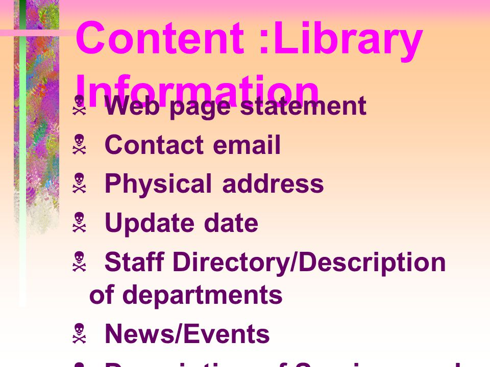Content :Library Information