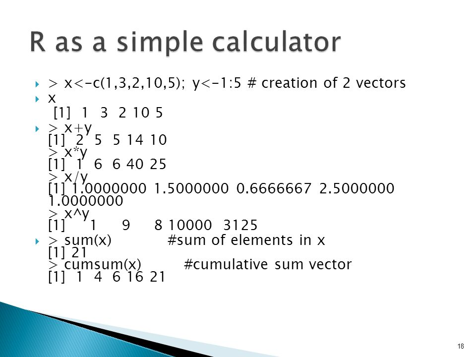 R as a simple calculator