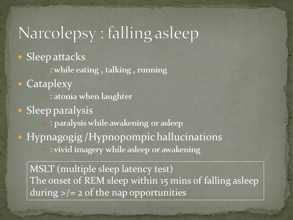 Narcolepsy : falling asleep