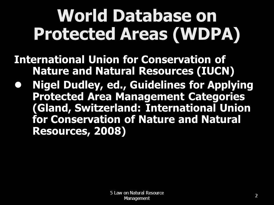 World Database on Protected Areas (WDPA)