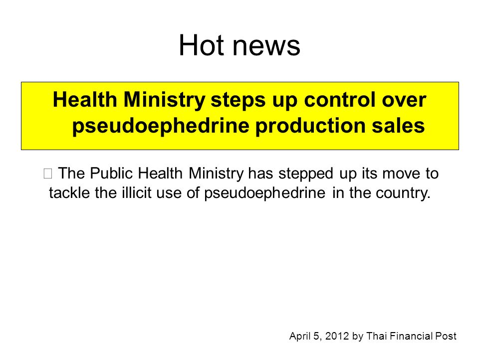 Health Ministry steps up control over pseudoephedrine production sales