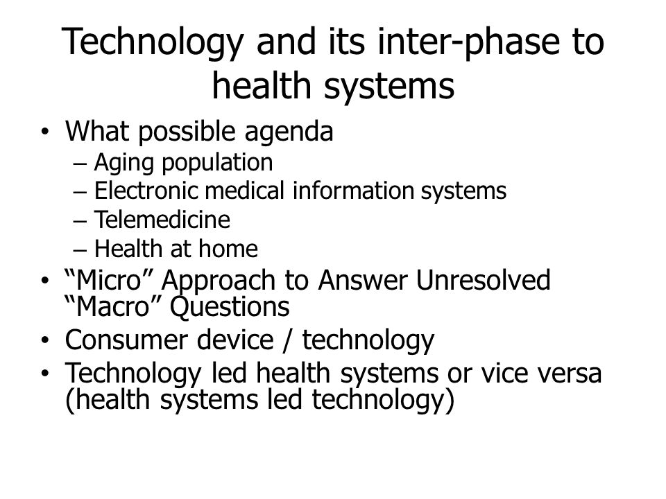Technology and its inter-phase to health systems