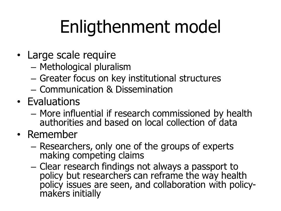 Enligthenment model Large scale require Evaluations Remember