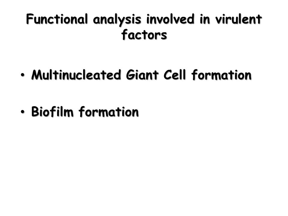 Functional analysis involved in virulent factors