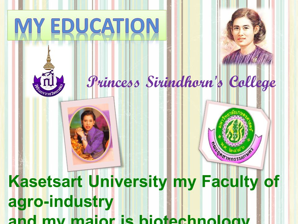 My Education Princess Sirindhorn s College