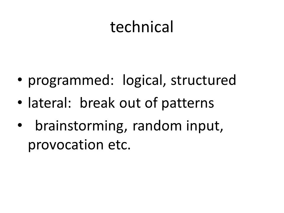 technical programmed: logical, structured