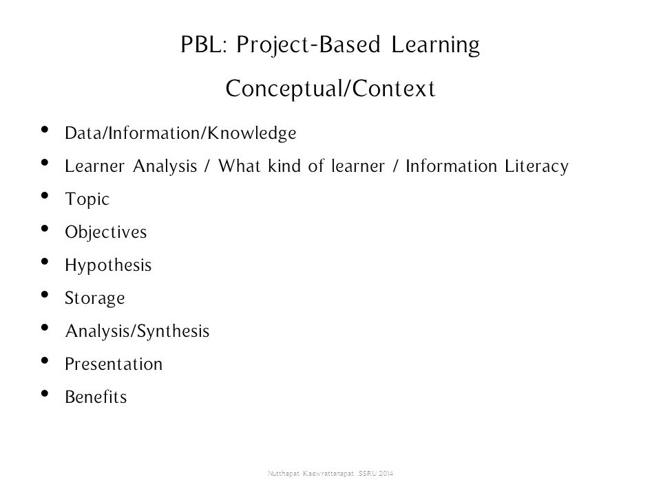 PBL: Project-Based Learning Conceptual/Context