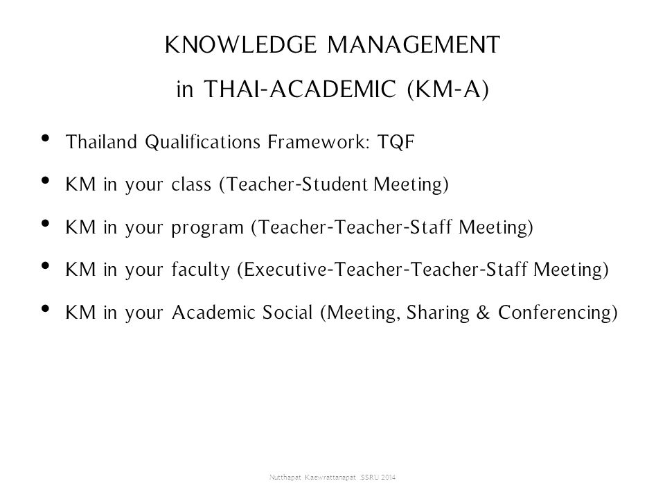 KNOWLEDGE MANAGEMENT in THAI-ACADEMIC (KM-A)