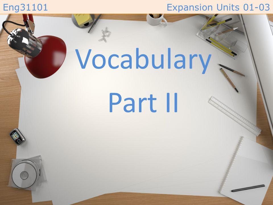 Vocabulary Part II