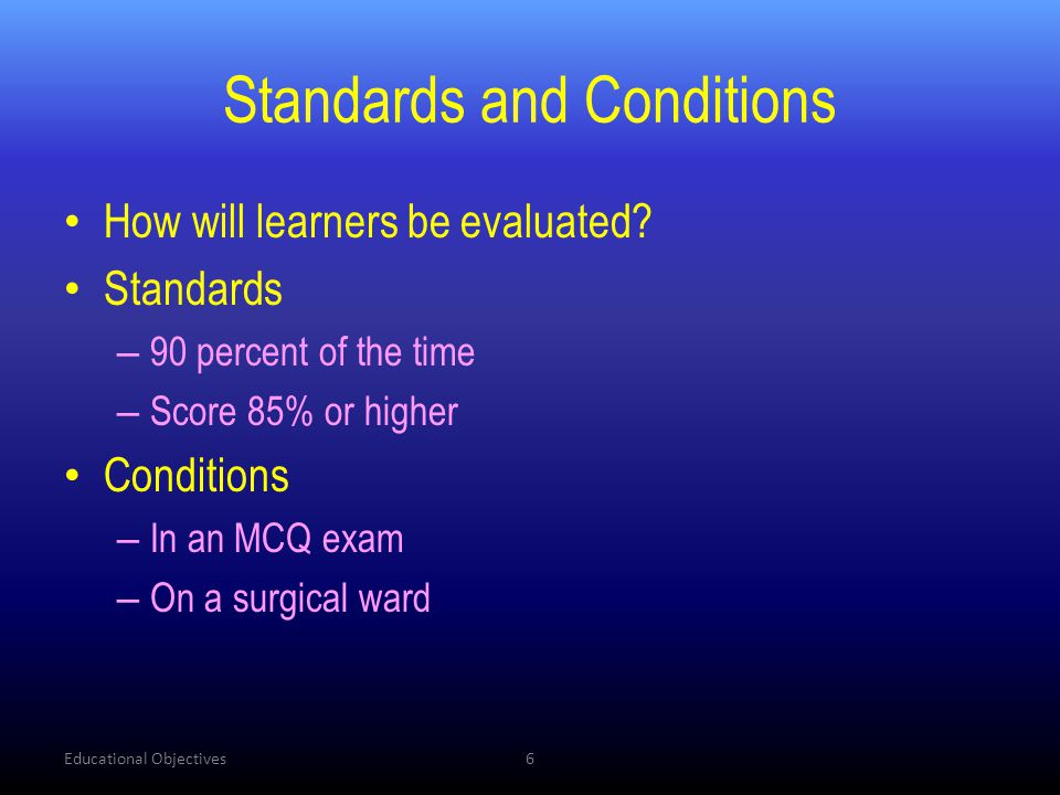 Standards and Conditions