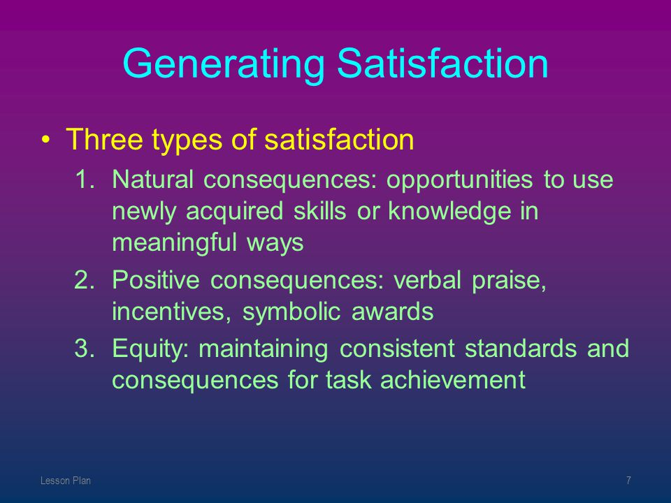 Generating Satisfaction