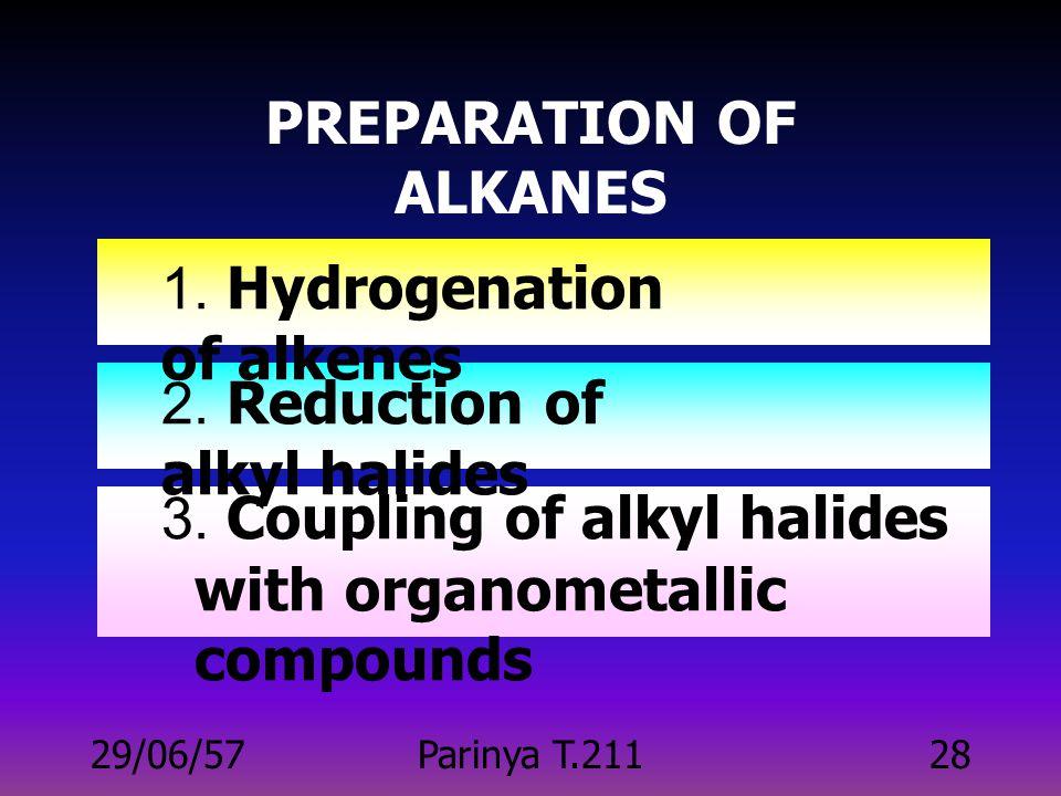 PREPARATION OF ALKANES
